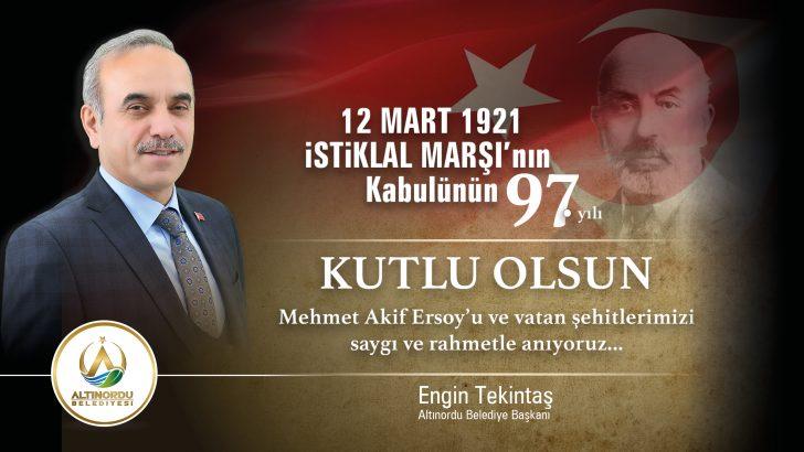 Başkan Tekintaş, İstiklal Marşımızı,Her Zaman Kalbimizde Hissedeceğiz