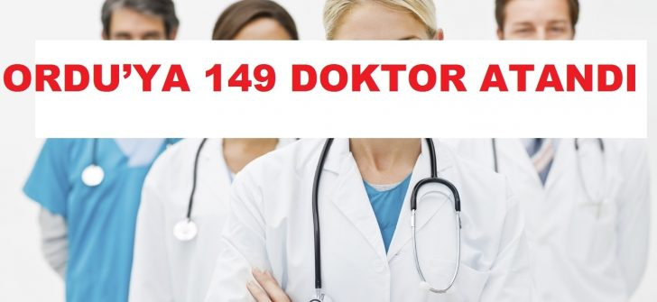 Metin Gündoğdu, Ordu'ya 149 Doktor Atandı