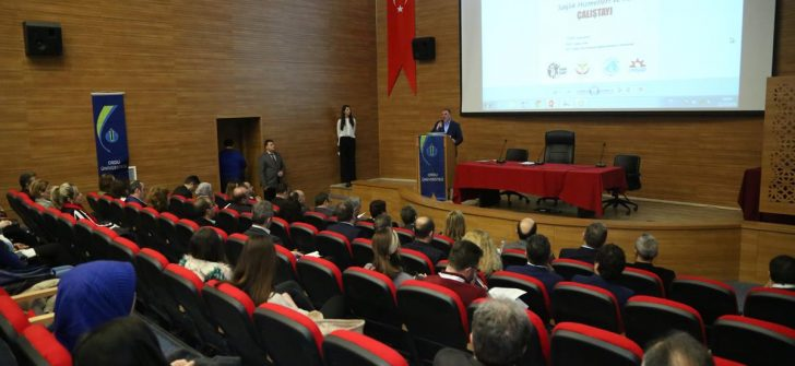 ODÜ Hasta Dostu Sağlık Hizmetleri ve Hastane Çalıştayı Gerçekleştirdi