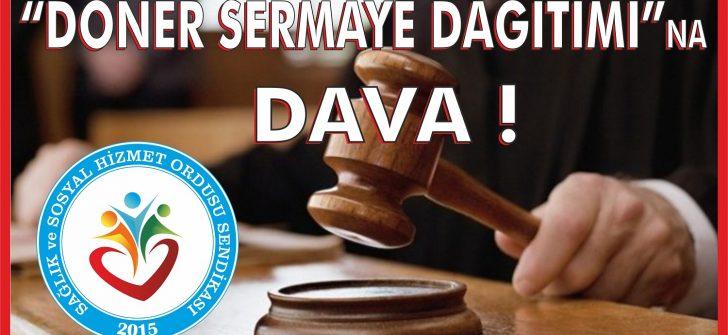 SAĞLIK ORDUSU-SEN EK ÖDEME YÖNETMELİĞİNE DANIŞTAY'DA İPTAL DAVASI AÇTI
