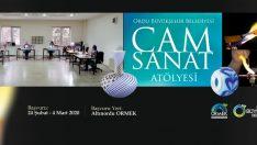 ORDU'DA CAM SANAT ATÖLYESİ KURULUYOR