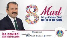 Başkan Demirci'nin Kadınlar Günü Mesajı