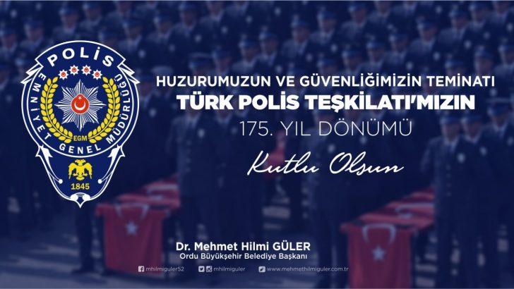 BAŞKAN GÜLER, POLİS TEŞKİLATIMIZ, ŞEREFLİ BİR MAZİYE SAHİPTİR