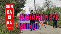 ALTINORDU BAHARİYE MAHALLESİ KARANTİNA ALTINA ALINDI