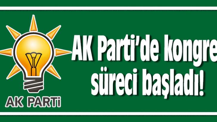 ORDU AK PARTİ'DE KONGRELER BAŞLIYOR